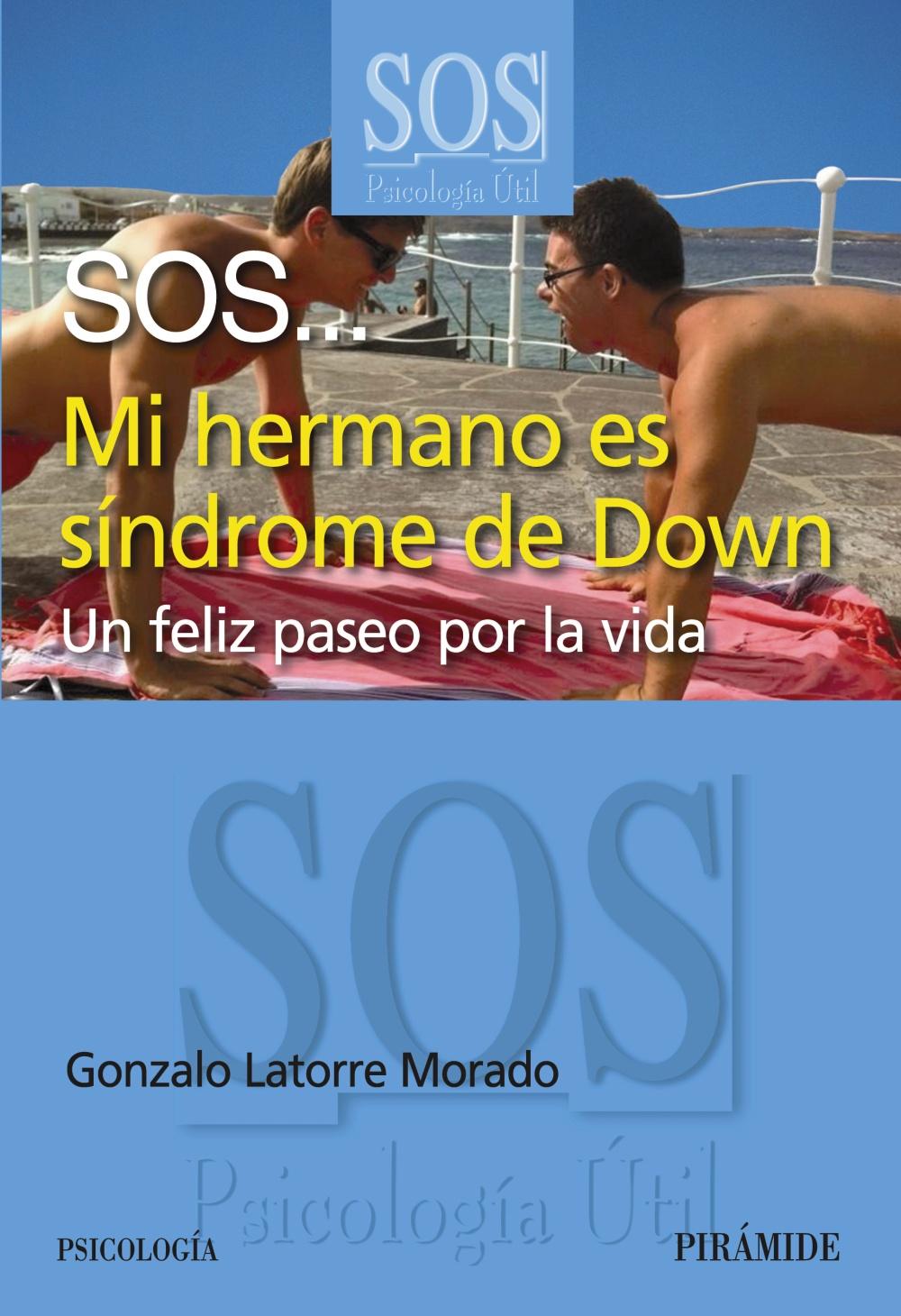 SOS... Mi hermano es síndrome de Down (ebook)