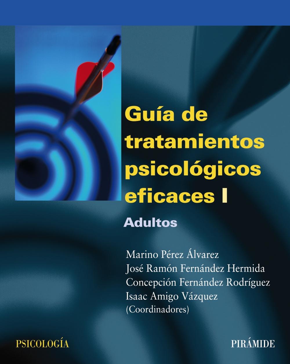 Guía de tratamientos psicológicos eficaces I (ebook)
