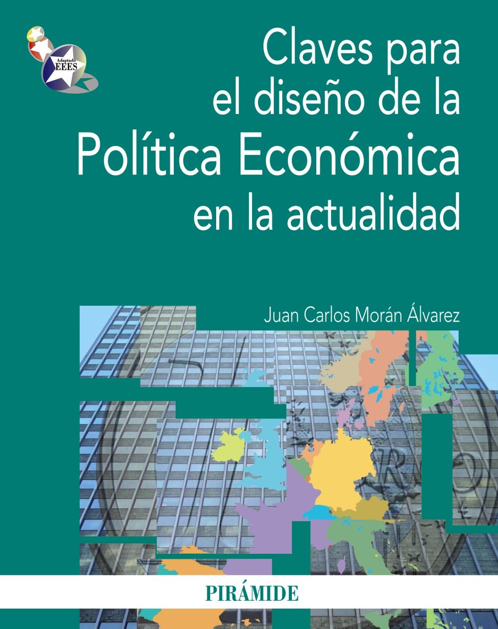 Claves para el diseño de la Política Económica en la actualidad (ebook)