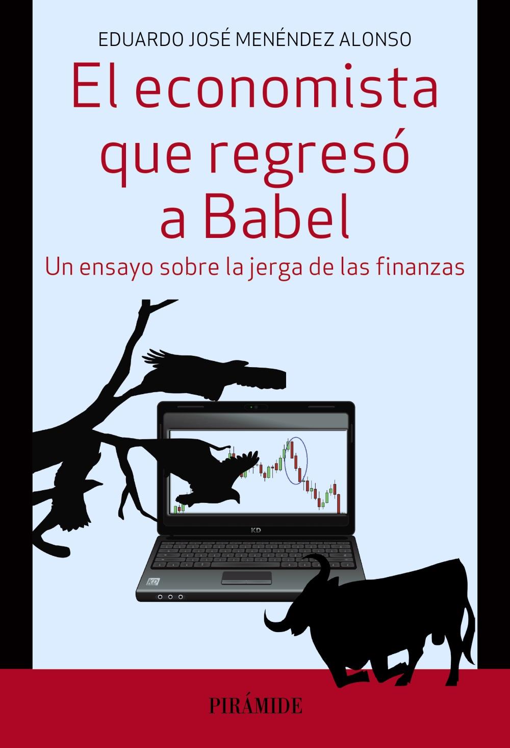 El economista que regresó a Babel (ebook)