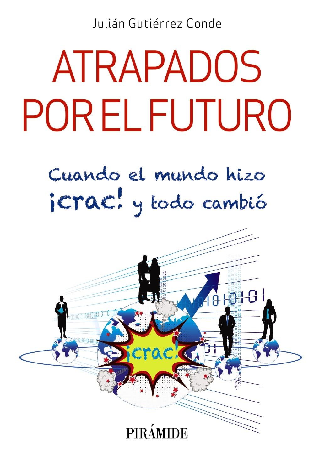 Atrapados por el futuro (ebook)