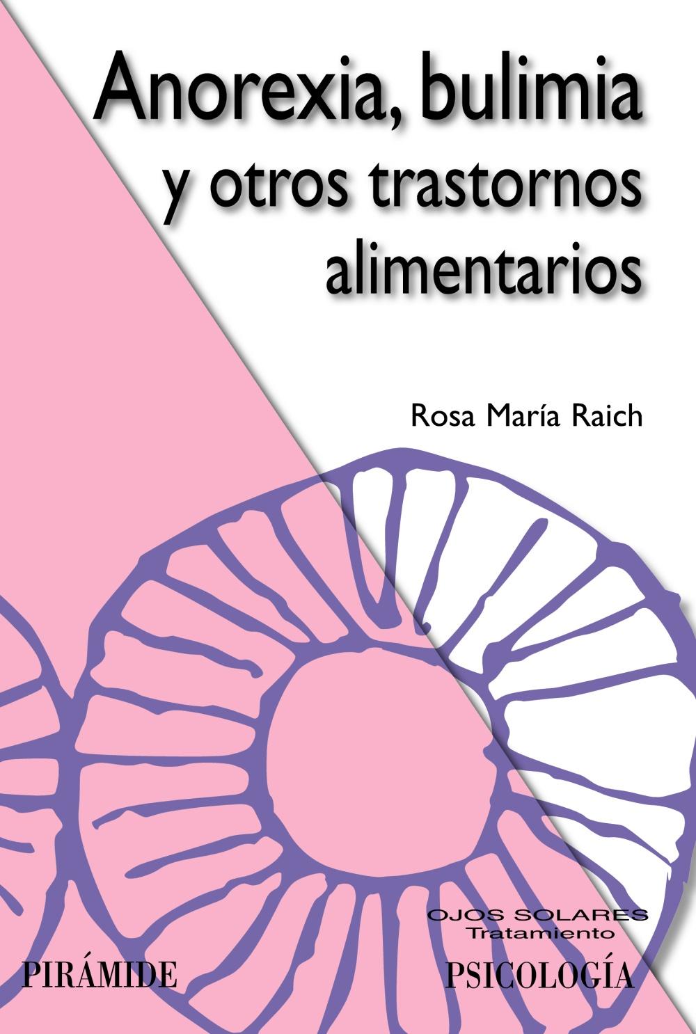 Anorexia, bulimia y otros trastornos alimentarios (ebook)