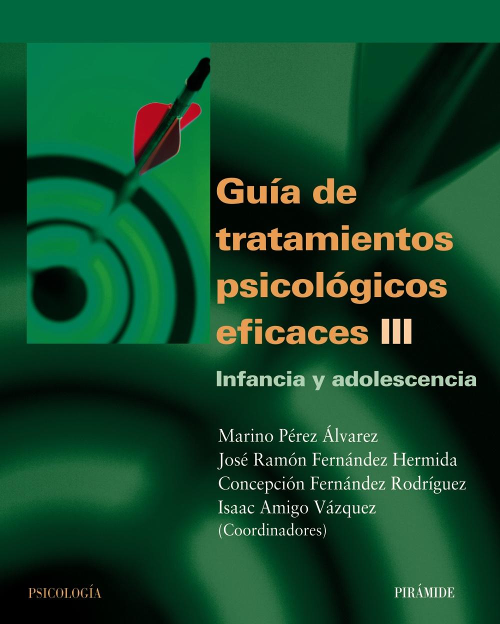 Guía de tratamientos psicológicos eficaces III (ebook)