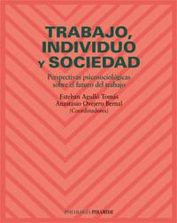 Trabajo, individuo y sociedad