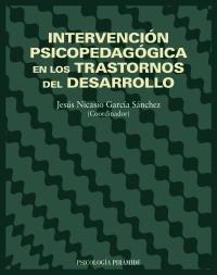 Intervención psicopedagógica en los trastornos del desarrollo