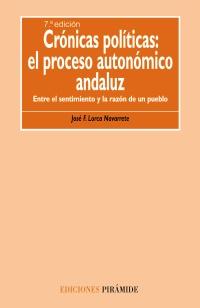 Crónicas políticas: el proceso autónomico andaluz