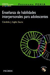PROGRAMA PEHIA. Enseñanza de habilidades interpersonales para adolescentes