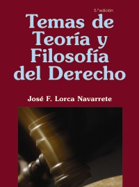 Temas de Teoría y Filosofía del Derecho