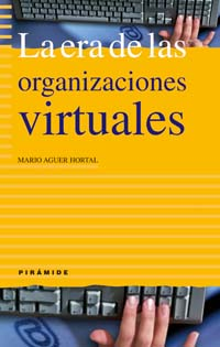 La era de las organizaciones virtuales