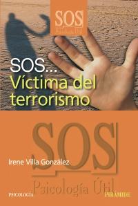 SOS... Víctima del terrorismo