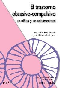 El trastorno obsesivo-compulsivo en niños y en adolescentes