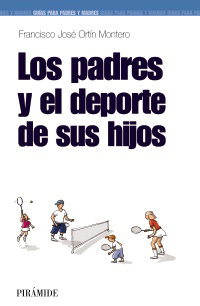 Los padres y el deporte de los hijos