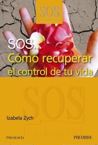 SOS... Cómo recuperar el control de tu vida