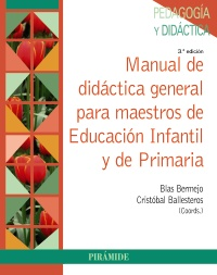 Manual de did�ctica general para maestros de Educaci�n Infantil y de Primaria