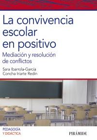 La convivencia escolar en positivo