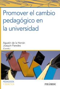 Promover el cambio pedagógico en la universidad