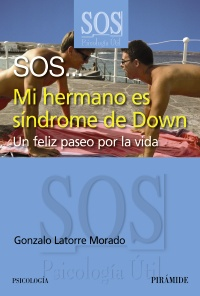 SOS... Mi hermano es síndrome de Down