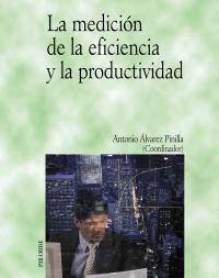 La medición de la eficiencia y la productividad