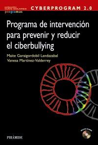 CYBERPROGRAM 2.0. Programa de intervención para prevenir y reducir el ciberbullying