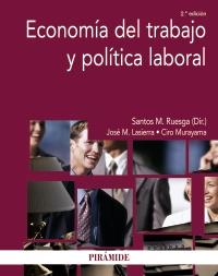 Economía del trabajo y política laboral