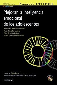 Programa INTEMO+. Guía para mejorar la inteligencia emocional de los adolescentes