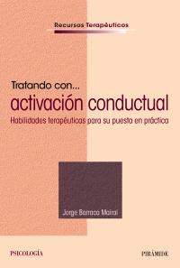 Tratando con... activaci�n conductual