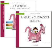 Guía: La mentira + Cuento: Miguel y el dragón Edelvín