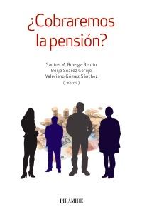 ¿Cobraremos la pensión?