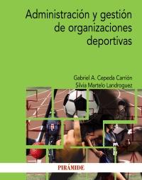 Administraci�n y gesti�n de organizaciones deportivas