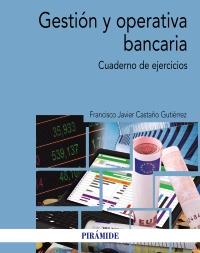 Gestión y operativa bancaria