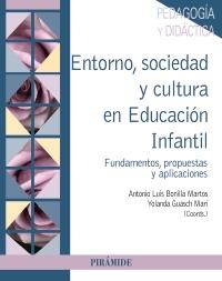 Entorno, sociedad y cultura en Educaci�n Infantil