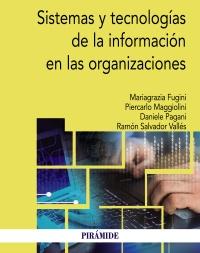 Sistemas y tecnolog�as de la informaci�n en las organizaciones