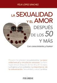 La sexualidad y el amor despu�s de los 50 y m�s