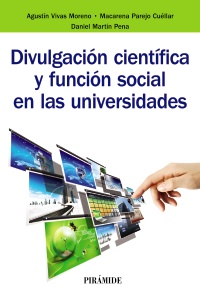 Divulgaci�n cient�fica y funci�n social en las universidades
