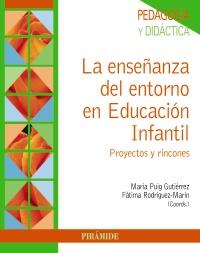 La ense�anza del entorno en Educaci�n Infantil