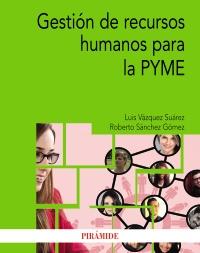 Gesti�n de recursos humanos para la PYME