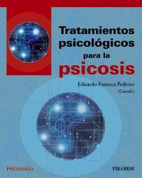 Tratamientos psicol�gicos para la psicosis