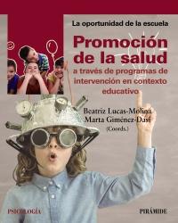 Promoci�n de la salud a trav�s de programas de intervenci�n en contexto educativo