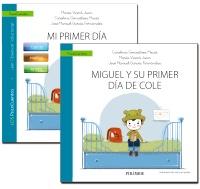 Guía: Mi primer día de cole + Cuento: Miguel y su primer día de cole