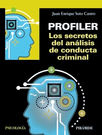 Profiler. Los secretos del an�lisis de conducta criminal