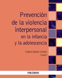 Prevenci�n de la violencia interpersonal en la infancia y la adolescencia