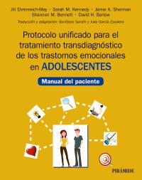 Protocolo unificado para el tratamiento transdiagn�stico de los trastornos emocionales en adolescentes