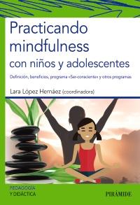Practicando mindfulness con ni�os y adolescentes