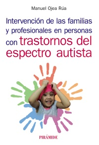 Intervenci�n de las familias y profesionales en personas con trastornos del espectro autista