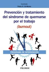 Prevenci�n y tratamiento del s�ndrome de quemarse por el trabajo (burnout)