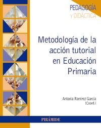 Metodolog�a de la acci�n tutorial en Educaci�n Primaria