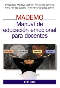MADEMO. Manual de educaci�n emocional para docentes
