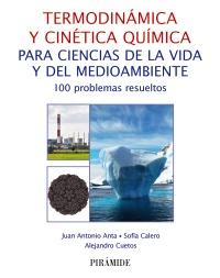 Termodin�mica y cin�tica qu�mica para ciencias de la vida y del medioambiente