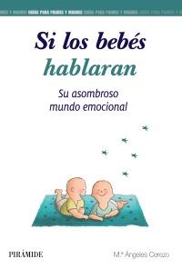 Si los beb�s hablaran