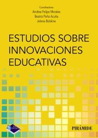 Estudios sobre innovaciones educativas